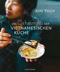Das Geheimnis der Vietnamesischen Küche