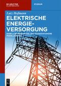 Elektrische Energieversorgung - Bd.2