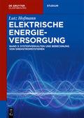 Elektrische Energieversorgung - Bd.3