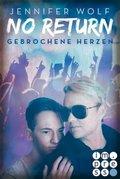 No Return: Gebrochene Herzen