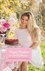 Vegan Backen mit Kathi Kuhlmann