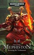 Warhammer 40.000 - Mephiston - Kreuzug der Verdammnis