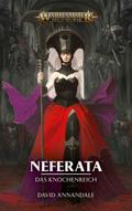 Warhammer Age of Sigmar - Neferata - Das Knochenreich