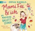 Mami Fee & ich - Die magische Ballettstunde, 1 Audio-CD