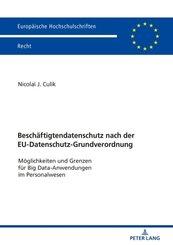 Beschäftigtendatenschutz nach der EU-Datenschutz-Grundverordnung