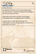 Das öffentliche Recht vor den Herausforderungen der Informations- und Kommunikationstechnologien jenseits des Datenschut