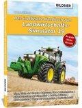 Das inoffizielle Handbuch zum Landwirtschaftssimulator 19