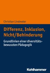 Differenz, Inklusion, Nicht/Behinderung