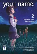 your name. Another Side: Earthbound - Bd.2