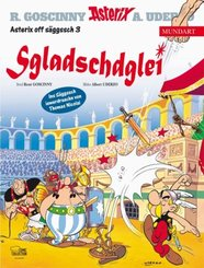 Asterix Mundart - Sgladschdglei