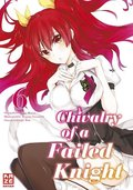 Chivalry of a Failed Knight - Bd.6