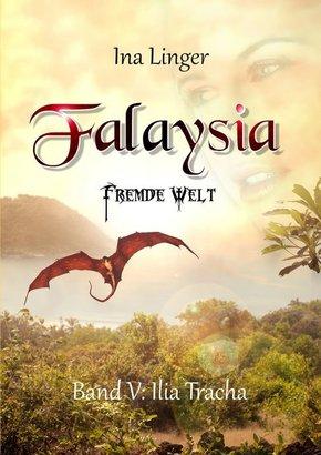 Falaysia - Fremde Welt - Ilia Tracha