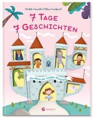 7 Tage - 7 Geschichten: Die Reise der mutigen Prinzessin