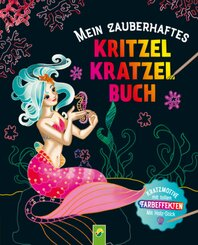 Mein zauberhaftes Kritzel-Kratzel-Buch