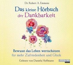 Das kleine Hör-Buch der Dankbarkeit, 1 Audio-CD
