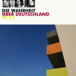 Die Wahrheit über Deutschland, 1 Audio-CD - Tl.13