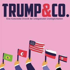 Trump & Co. Die Diktatoren-Box, 2 Audio-CDs