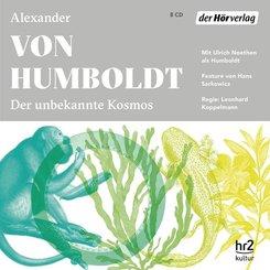 Der unbekannte Kosmos des Alexander von Humboldt, 8 Audio-CDs