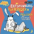 Entspannung für Kinder. Melodien zum Kuscheln und Ausruhen, 1 Audio-CD