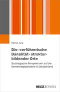 """Die """"verführerische Banalität"""" strukturbildender Orte"""