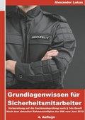 Grundlagenwissen für Sicherheitsmitarbeiter