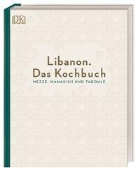 Libanon. Das Kochbuch
