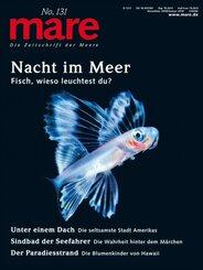 mare, Die Zeitschrift der Meere: mare - Die Zeitschrift der Meere / No. 131/ Nacht im Meer; 131