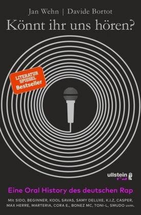 Könnt ihr uns hören? Eine Oral History des deutschen Rap