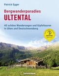 Bergwanderparadies Ultental
