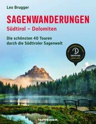 Sagenwanderungen Südtirol - Dolomiten