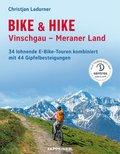 Bike & Hike Vinschgau - Meraner Land