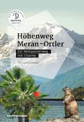 Höhenweg Meran - Ortler