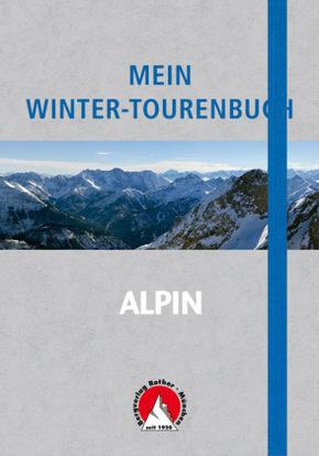 Mein Winter-Tourenbuch - Alpin
