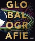 Globalografie - 50 Karten erklären die Welt von heute