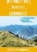 Ledrosee - Reiseführer - Lago di Ledro