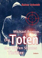 Michael Benton - Die Toten des Tiefen Staates
