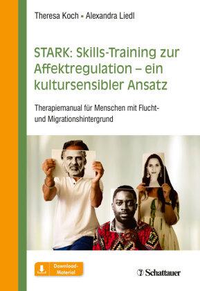 STARK: Skills-Training zur Affektregulation - ein kultursensibler Ansatz