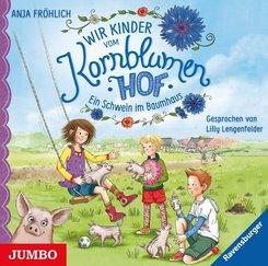 Wir Kinder vom Kornblumenhof - Ein Schwein im Baumhaus, 1 Audio-CD