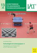 Technologien im Leistungssport 3 - Bd.3