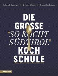 """Die große """"So kocht Südtirol""""-Kochschule"""