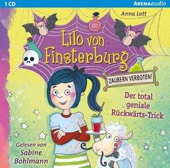 Lilo von Finsterburg - Zaubern verboten! - Der total geniale Rückwärts-Trick, 1 Audio-CD