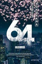 64 - Thriller (Ausgezeichnet mit dem Deutschen Krimi-Preis)