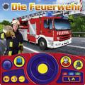 Die Feuerwehr - Fahr-Spaß, Lenkradbuch mit beweglichem Lenkrad und Geräuschen