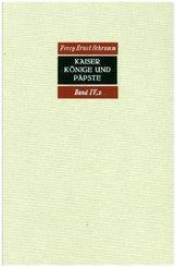 Kaiser, Könige und Päpste. Gesammelte Aufsätze zur Geschichte des Mittelalters