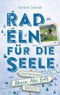 Rhein, Ahr, Erft. Radeln für die Seele