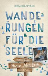 Rhein, Ahr, Erft. Wanderungen für die Seele