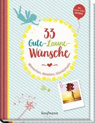 33 Gute-Laune-Wünsche
