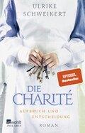 Die Charité. Aufbruch und Entscheidung; Volume 6