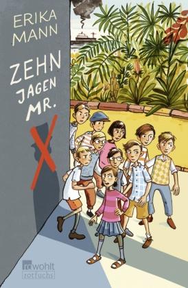 Zehn jagen Mr. X