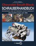 Chevrolet Small-Block Schrauberhandbuch